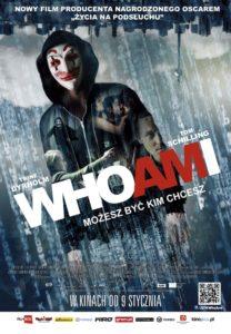 WHO AM I. Możesz być kim chcesz.